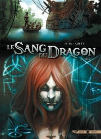Le sang du dragon. Volume 10, Lilith