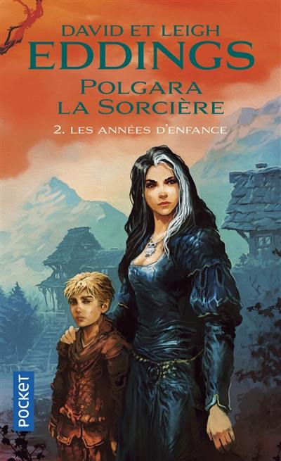 Polgara La Sorcire Volume 2 Les Annes Denfance