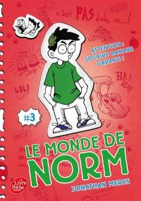Le monde de Norm. Volume 3, Attention