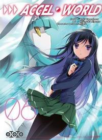 Accel world. Volume 6,