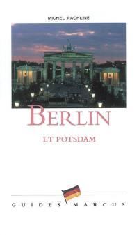 Livre Berlin Et Potsdam Ecrit Par Michel Rachline Marcus