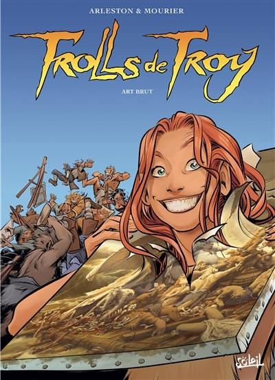 Trolls de Troy, Art brut, Vol. 23