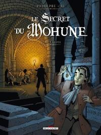 Le secret du Mohune. Volume 1, La crypte