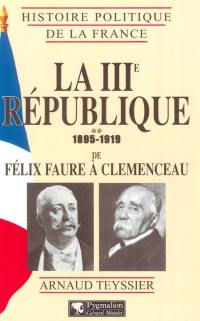 La IIIe République. Volume 2, 1895-1919