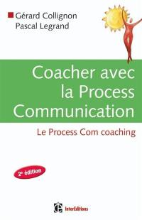 Coacher avec la process communication