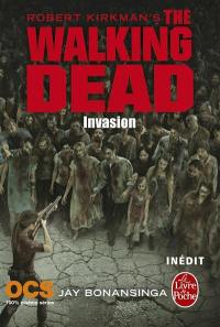 The walking dead, Invasion