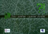 Eco + quartier = quartier durable