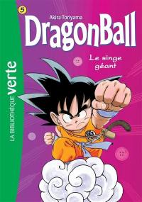 Dragon ball. Volume 5, Le singe géant