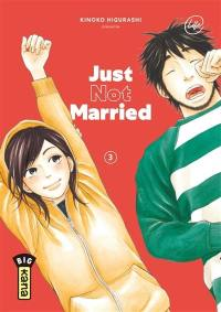 Just not married. Volume 3,