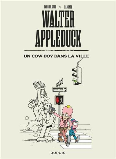 Walter Appleduck. Volume 2, Un cow-boy dans la ville