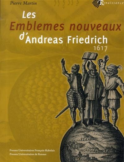 Livre Les Emblemes Nouveaux D Andreas Friedrich Ecrit Par Andreas Friedrich Presses Universitaires Francois Rabelais