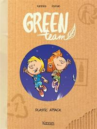 Green team. Volume 2, Plastic attack