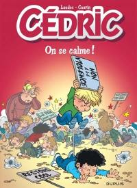 Cédric. Volume 19, On se calme !