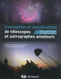 Conception et construction de télescopes et astrographes amateurs