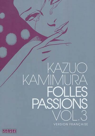 Folles passions. Volume 3,
