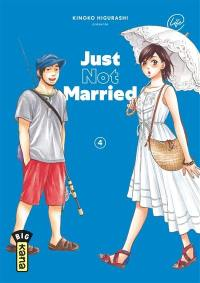 Just not married. Volume 4,