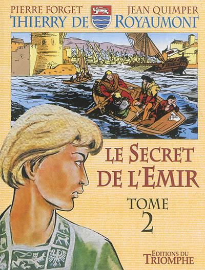 Le secret de l'émir. Volume 2,