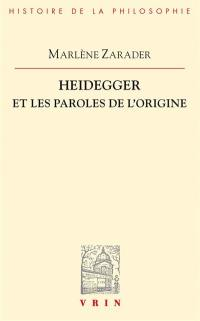 Heidegger et les paroles de l'origine