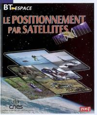 Le positionnement par satellites