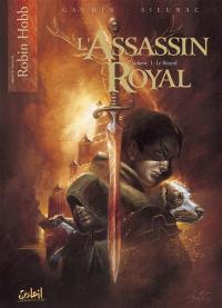 L'assassin royal. Volume 1, Le bâtard